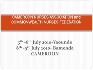 CAMEROON NURSES ASSOCIATION and  COMMONWEALTH NURSES FEDERATION