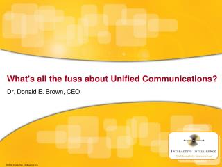 What's all the fuss about Unified Communications?