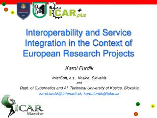 Interoperability and Service Integration in the Context of European Research Projects