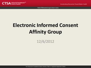Electronic Informed Consent Affinity Group