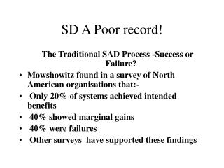 SD A Poor record!