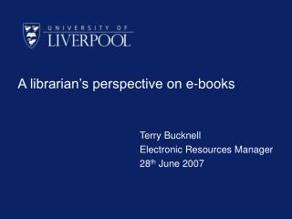 A librarian's perspective on e-books