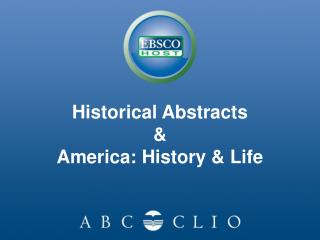 Historical Abstracts & America: History & Life