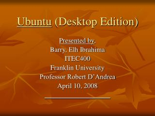 Ubuntu  (Desktop Edition)
