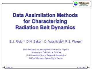 Data Assimilation Methods  for Characterizing  Radiation Belt Dynamics
