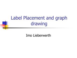Label Placement and graph drawing