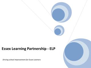 The Essex Learning Partnership –  Mission and Objectives