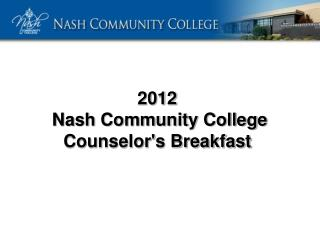 2012  Nash Community College Counselor's Breakfast