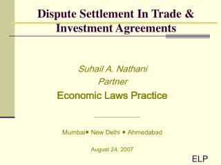 Dispute Settlement In Trade & Investment Agreements