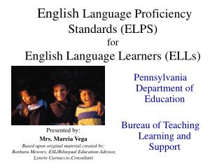 English  Language Proficiency Standards (ELPS)  for English Language Learners (ELLs)