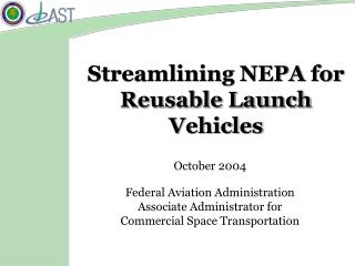 Streamlining NEPA for Reusable Launch Vehicles