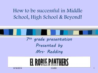 How to be successful in Middle School, High School & Beyond!