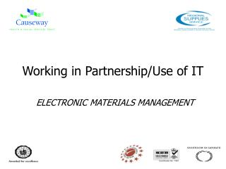 Working in Partnership/Use of IT