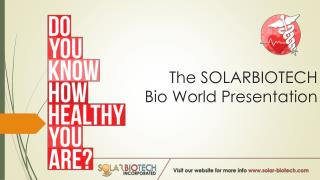 The SOLARBIOTECH Bio World Presentation