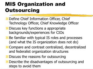 MIS Organization and Outsourcing