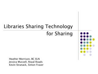 Libraries Sharing Technology for Sharing