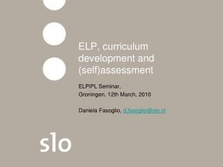 ELP, curriculum development and (self)assessment