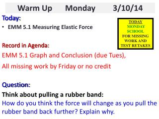 Warm Up    	Monday 	3/10/14