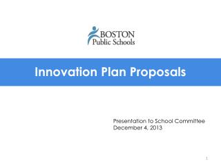 Innovation Plan Proposals