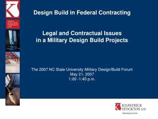 Design Build in Federal Contracting Legal and Contractual Issues in a Military Design Build Projects