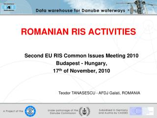 ROMANIAN RIS ACTIVITIES