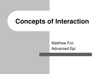 Concepts of Interaction