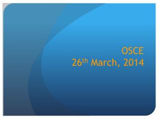 OSCE  26 th  March, 2014