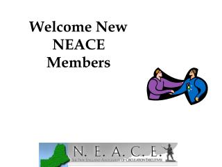 Welcome New NEACE Members
