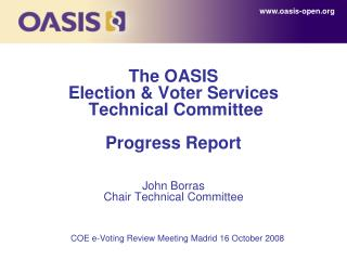 COE e-Voting Review Meeting Madrid 16 October 2008