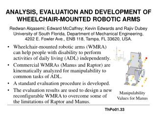 ANALYSIS, EVALUATION AND DEVELOPMENT OF  WHEELCHAIR-MOUNTED ROBOTIC ARMS