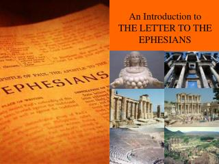 An Introduction to THE LETTER TO THE EPHESIANS