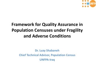 Framework for Quality Assurance in Population Censuses under Fragility and Adverse Conditions