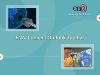 ENA  Connect Outlook Toolbar