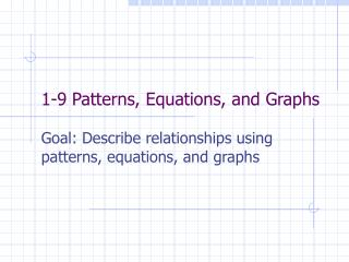 1-9 Patterns, Equations, and Graphs