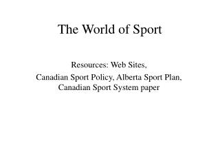 The World of Sport