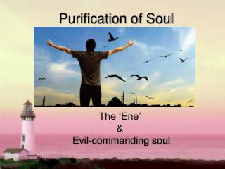 Purification of Soul