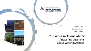 You want to know what? Answering questions about water in Arizona