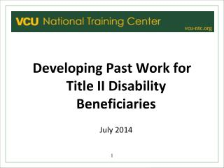 Developing Past Work for Title II Disability Beneficiaries July 2014