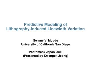 Predictive Modeling of  Lithography-Induced Linewidth Variation