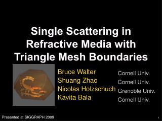 Single Scattering in Refractive Media with Triangle Mesh Boundaries