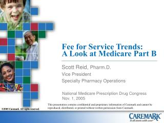 Fee for Service Trends:  A Look at Medicare Part B