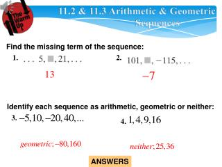 11.2 & 11.3 Arithmetic & Geometric  			    Sequences