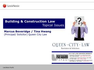 Marcus Beveridge / Tina Hwang  (Principal/ Solicitor) Queen City Law