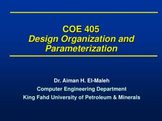 COE 405 Design Organization and Parameterization