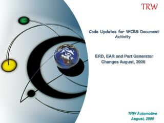 Code Updates for WCRS Document Activity  ERD, EAR and Part Generator  Changes August, 2006