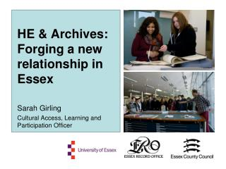 HE & Archives: Forging a new relationship in Essex
