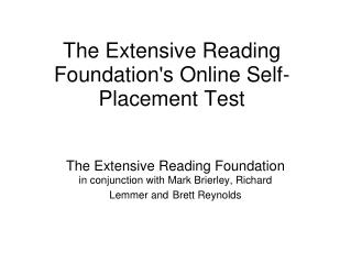 The Extensive Reading Foundation's Online Self-Placement Test