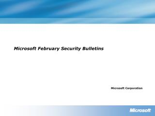Microsoft February Security Bulletins