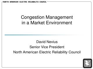 Congestion Management  in a Market Environment
