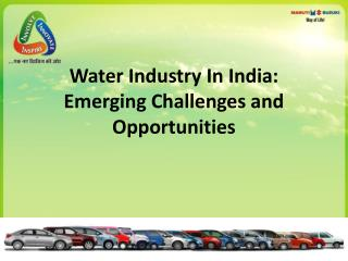 Water Industry In India:   Emerging Challenges and Opportunities